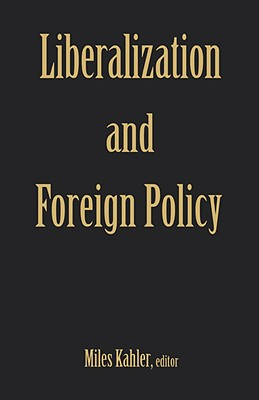 Image for Liberalization and Foreign Policy