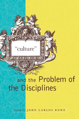 Image for Culture and the Problem of the Disciplines