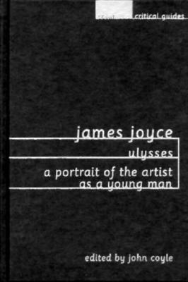 Image for James Joyce: Ulysses / A Portrait of the Artist as a Young Man