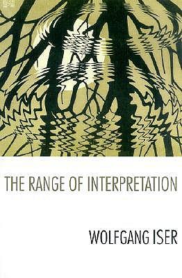 The Range of Interpretation, Iser, Wolfgang
