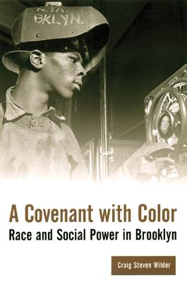 Image for Covenant with Color: Race and Social Power in Brooklyn