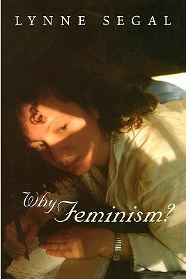 Why Feminism?, Segal, Lynne