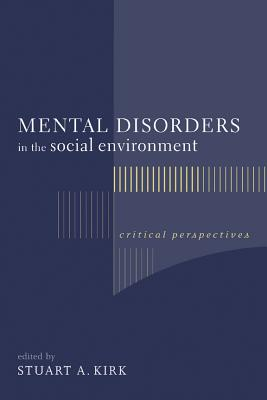 Image for Mental Disorders in the Social Environment