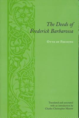 Image for The Deeds of Frederick Barbarossa (Records of Western Civilization Series)