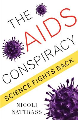 Image for The AIDS Conspiracy: Science Fights Back