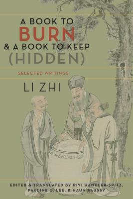 Image for A Book to Burn and a Book to Keep (Hidden): Selected Writings (Translations from the Asian Classics)