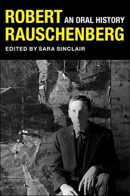 Image for ROBERT RAUSCHENBERG: An Oral History