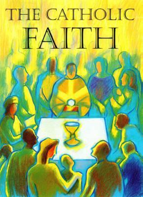 Image for The Catholic Faith