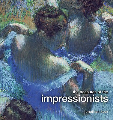 Image for The Treasures of the Impressionists (Treasure and Experience)