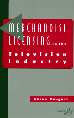 Image for MERCHANDISE LICENSING IN THE TELEVISION