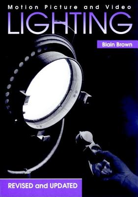 Image for Motion Picture and Video Lighting, Revised Edition