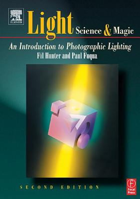 Image for Light : Science and Magic: An Introduction to Photographic Lighting