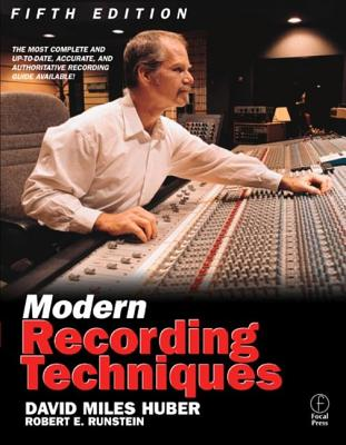 Image for Modern Recording Techniques, Fifth Edition (Audio Engineering Society Presents)