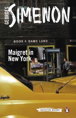 Maigret in New York (Penguin Modern Classics), Georges Simenon