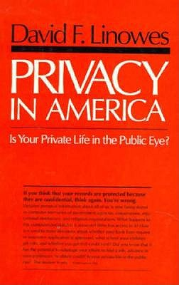 Image for Privacy in America: Is Your Private Life in the Public Eye?