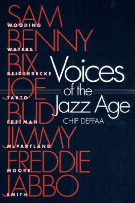 Image for Voices of the Jazz Age: Profiles of Eight Vintage Jazzmen (Music in American Life)