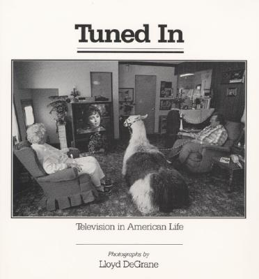 Image for Tuned In: Television in American Life