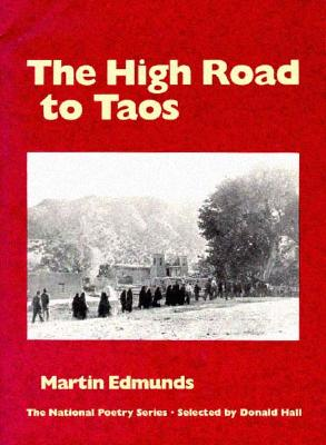 Image for The High Road to Taos: POEMS (National Poetry Series)
