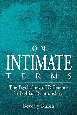 Image for ON INTIMATE TERMS: The Psychology of Difference in Lesbian Relationships