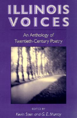 Image for Illinois Voices: AN ANTHOLOGY OF TWENTIETH-CENTURY POETRY
