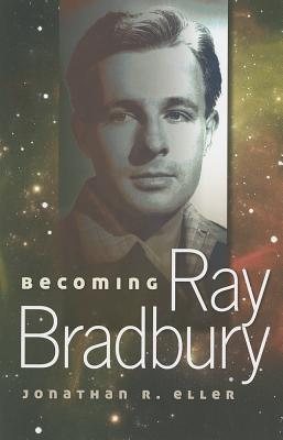 Image for Becoming Ray Bradbury