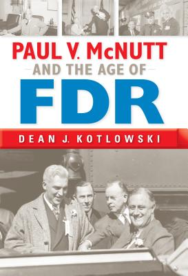 Image for Paul V. McNutt and the Age of FDR