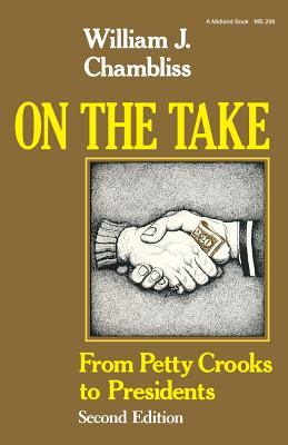 Image for On the Take, Second Edition: From Petty Crooks to Presidents (A Midland Book)