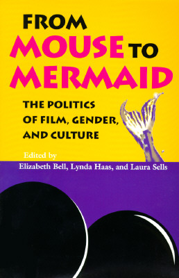 Image for From Mouse to Mermaid: The Politics of Film, Gender, and Culture