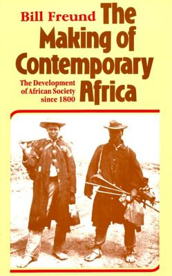 Image for MAKING OF CONTEMPORARY AFRICA