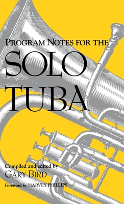 Image for Program Notes for the Solo Tuba