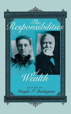 Image for The Responsibilities of Wealth (Philanthropic and Nonprofit Studies)