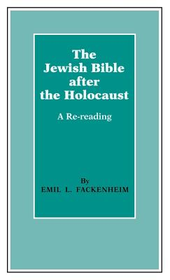 Image for The Jewish Bible after the Holocaust: A Re-reading