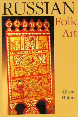 Image for Russian Folk Art (Indiana-Michigan Series in Russian and East European Studies)