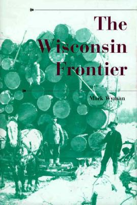 Image for The Wisconsin Frontier