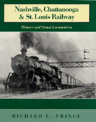 Image for Nashville, Chattanooga & St. Louis Railway: History and Steam Locomotives