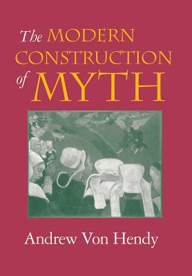 Image for The Modern Construction of Myth