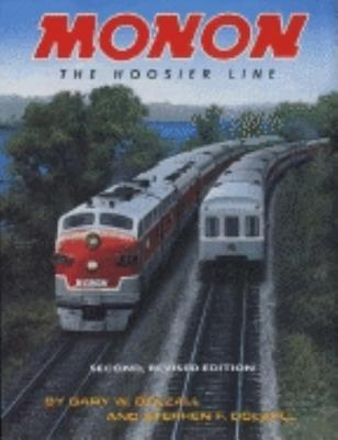 Image for Monon, Revised Second Edition: The Hoosier Line (Trains and Railroads)