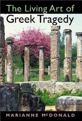 Image for LIVING ART OF GREEK TRAGEDY, THE