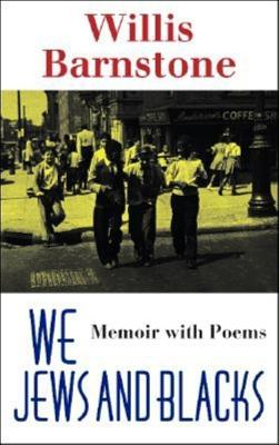 Image for We Jews and Blacks: Memoir with Poems