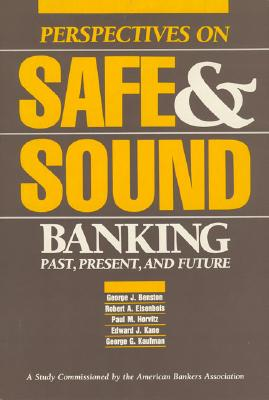 Image for Perspectives on Safe & Sound Banking: Past, Present, and Future