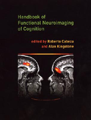 Image for Handbook of Functional Neuroimaging of Cognition (Cognitive Neuroscience)