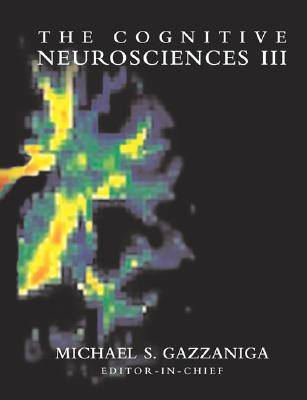 Image for The Cognitive Neurosciences III (MIT Press)