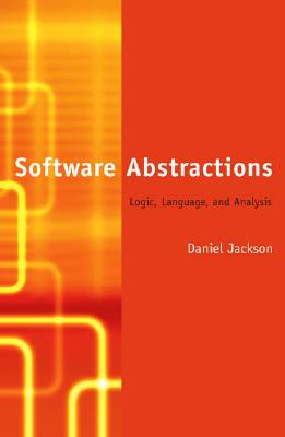 Software Abstractions: Logic, Language, and Analysis, Jackson, Daniel