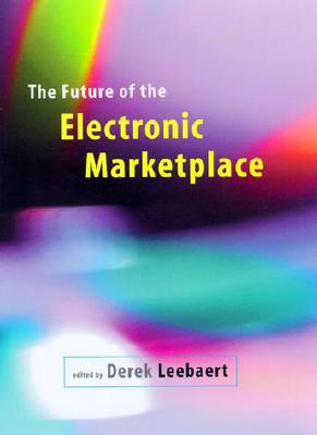 Image for The Future of the Electronic Marketplace