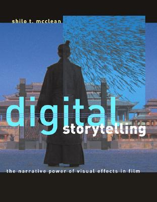 Image for Digital Storytelling: The Narrative Power of Visual Effects in Film