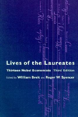 Lives of the Laureates - 3rd Edition: Thirteen Nobel Economists