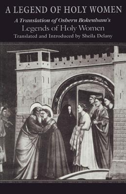 Image for Legend Of Holy Women: Theology (ND Texts Medieval Culture)
