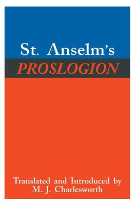 Image for St. Anselm's Proslogion, with A Reply on Behalf of the Fool by Gaunilo and The Author's Reply to Gaunilo
