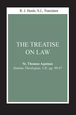 Image for Treatise on Law, The: (Summa Theologiae, I-II; qq. 90-97) (Notre Dame Studies in Law and Contemporary Issues)