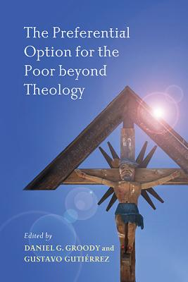 Image for The Preferential Option for the Poor beyond Theology